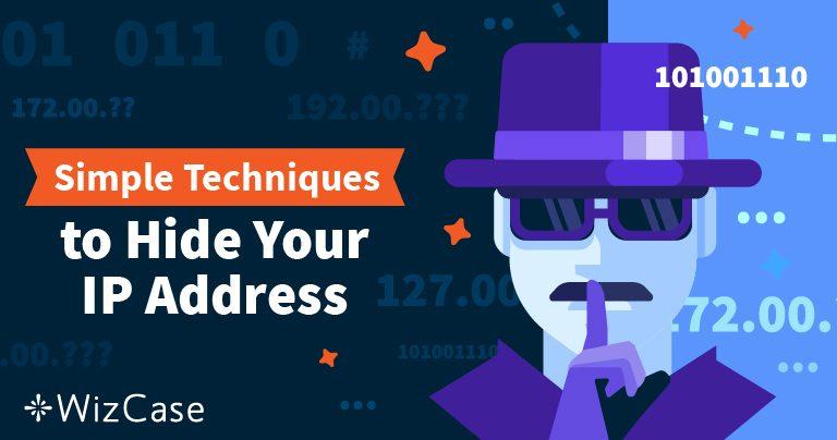 Jak ukryć swój adres IP i stać się anonimowym Wizcase