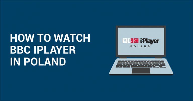 Jak korzystać z BBC iPlayer w Polsce