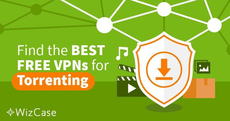 Torrenting z trzema najlepszymi darmowymi VPN