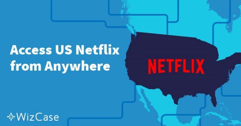 Jak oglądać amerykański Netflix z Polski w 2020 roku