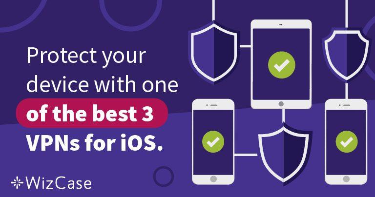 Najlepsze 3 VPN dla iOS