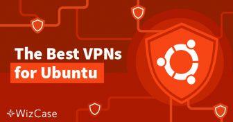 Wykorzystaj w pełni możliwości Ubuntu korzystając z VPN Wizcase