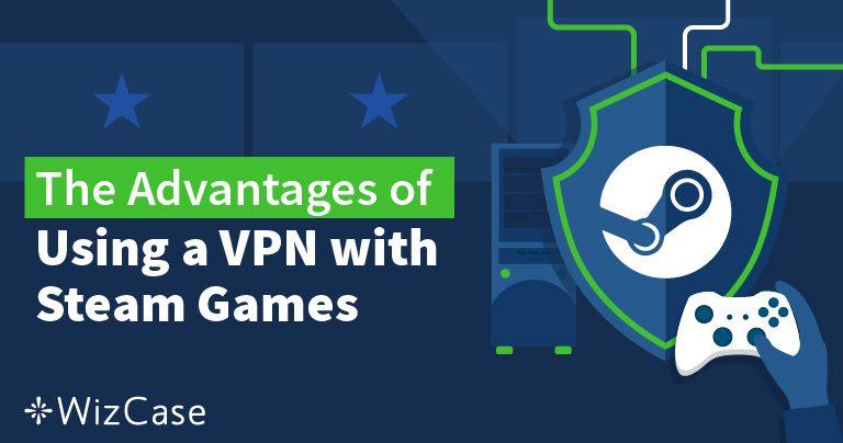 Jak zmienić lokalizację w Steam za pomocą VPN w 2019 roku