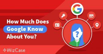 Zarządzaj swoją prywatnością: co Google wie o Tobie i co możesz zrobić Wizcase
