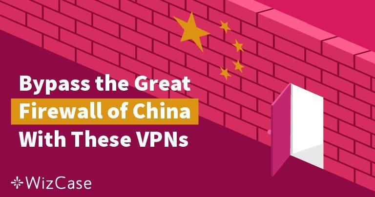 5 najlepszych sieci VPN w Chinach (dla polskich turystów)!