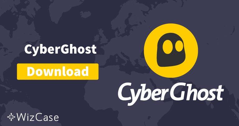 Pobierz CyberGhost (najnowszą wersję) na komputer i urządzenia mobilne