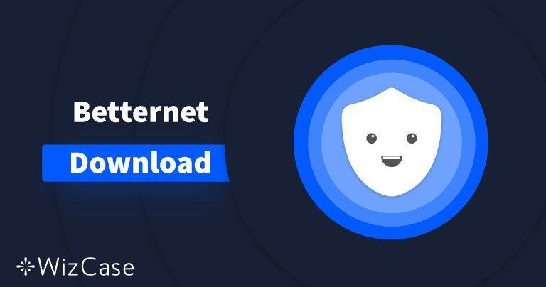 Pobierz Betternet (najnowsza wersja) na komputer i urządzenia mobilne