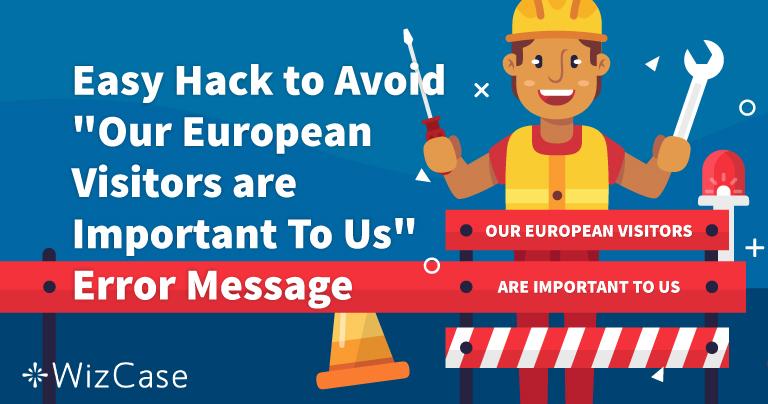 """Jak naprawić błąd: """"nasi europejscy użytkownicy są dla nas ważni"""""""