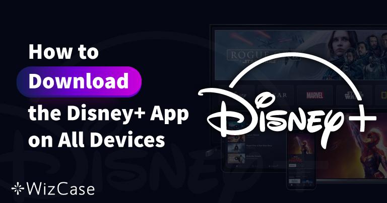 Jak pobrać i zainstalować aplikację Disney Plus na wszystkich rodzajach urządzeń