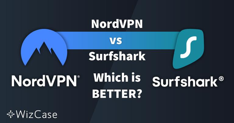 NordVPN kontra Surfshark – 13 testów porównawczych i 1 zwycięzca w 2020 roku