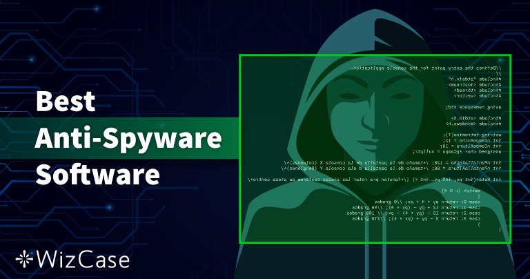 10 najlepszych antyspyware w 2021 (usuwanie i ochrona)