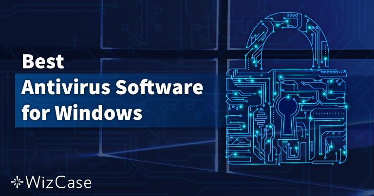 10 najlepszych antywirusów dla Windows – Czerwiec 2021
