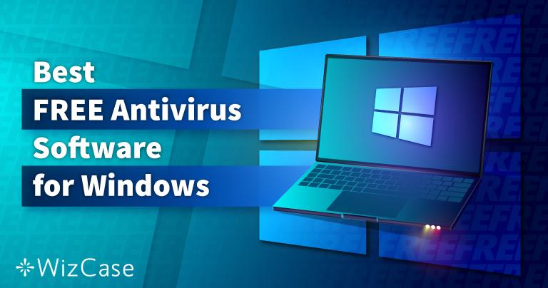 6 najlepszych DARMOWYCH antywirusów dla systemu Windows (przetestowano w 2021)